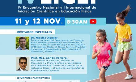 Pedagogía en Educación Física Realizó IV Encuentro Nacional y I Encuentro Internacional de Iniciación Científica
