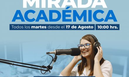 """RADIO UNACH 106.9 FM inicia el programa """"MIRADA ACADÉMICA""""."""