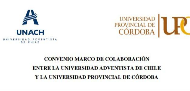 Firman convenio marco de colaboración entre Universidad Adventista de Chile y Universidad Provincial de Córdoba (Argentina).
